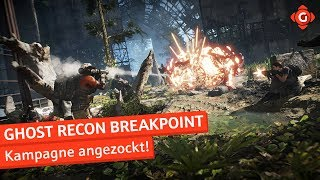 Tom Clancy's Ghost Recon Breakpoint: Kampagne angezockt! | Preview