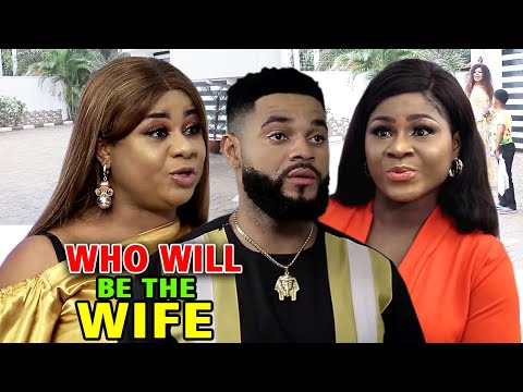 Who Will Be The Wife Season 1&2 - New Movie'' Destiny Etiko & Uju Okoli 2020 Latest Nigerian Movie