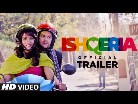 Ishqeria: Official Trailer  | Richa Chadha | Neil Nitin Mukesh