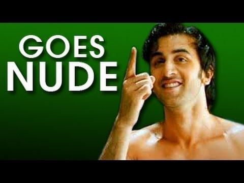 Ranbir Kapoor goes FULLY NUDE