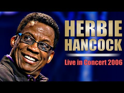 Herbie Hancock - Live in Concert 2006