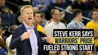 Steve Kerr said Warriors' pride fueled strong start over Nuggets