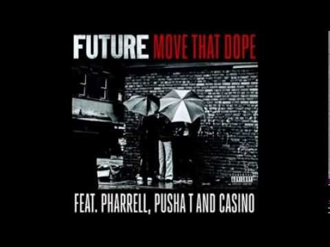 Future Move That Dope Feat Pharrell, Pusha T & Casino