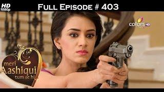 Meri Aashiqui Tum Se Hi   18th December 2015                                                          Full Episode Hd