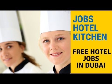 Hotel Jobs In Dubai  | Cook Jobs In Dubai  | Jobs In Kitchen