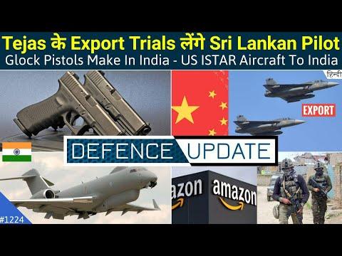 Defence Updates #1224 - Sri Lanka Tejas Trials, Glock Pistol Make In India, US ISTAR Aircraft India