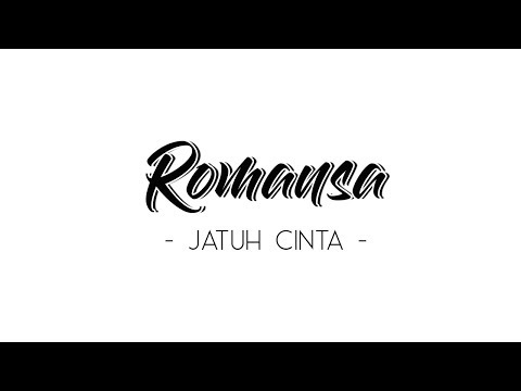 Romansa - Jatuh Cinta (Official Video Lyric)