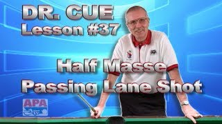 APA Dr. Cue - Lesson 37 - Special Masse Application
