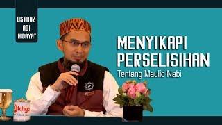 Video Menyikapi Perselisihan Tentang Maulid Nabi    Ustadz Adi Hidayat Lc MA MP3, 3GP, MP4, WEBM, AVI, FLV Januari 2018