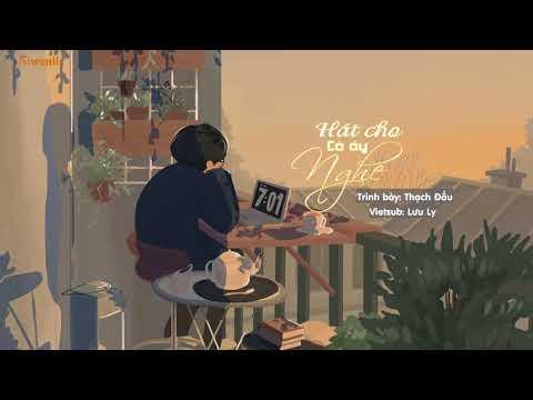 ♪ [Vietsub + Kara] Hát cho cô ấy nghe - 唱给她听 | Tik Tok - Thời lượng: 4 phút, 6 giây.