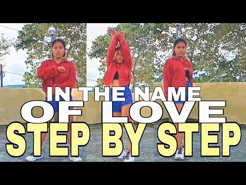 IN THE NAME OF LOVE DANCE TUTORIAL (Step By Step) | Ana Bensig