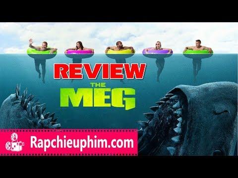[Review] THE MEG [Cá mập siêu bạo chúa] - Jason Statham Vs Siêu Cá Mập
