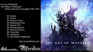 "the Art of Mankind ""Archetype"" Album Teaser Part 2"