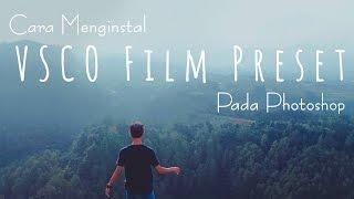 Nonton Cara Menginstal Vsco Film Preset Pada Photoshop   Fojo Design Film Subtitle Indonesia Streaming Movie Download