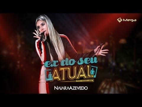 Naiara Azevedo – Ex do seu atual