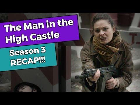 The Man in the High Castle - Season 3 RECAP!!!