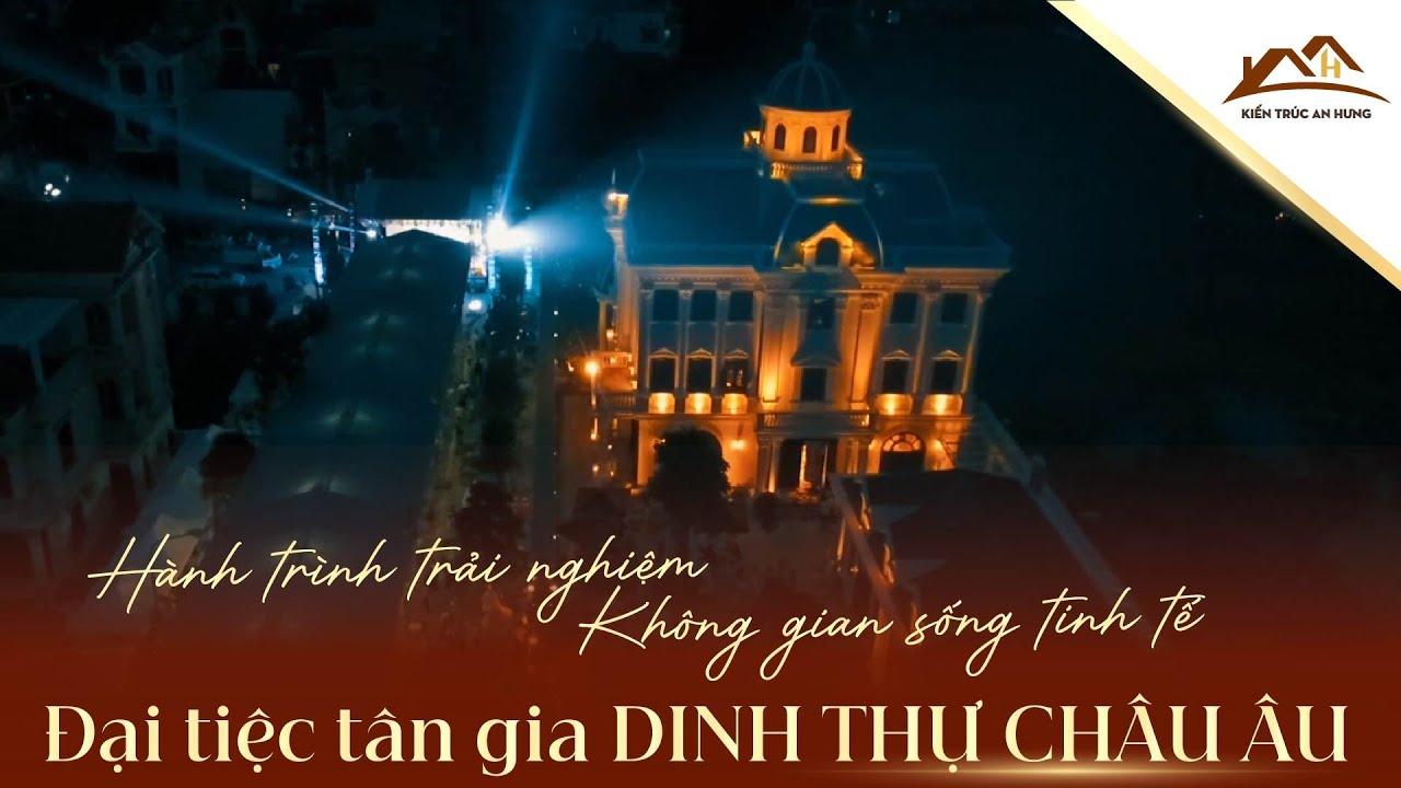 Đại tiệc Tân gia hoàn thành Dinh thự cổ điển đẳng cấp tại Quảng Ninh