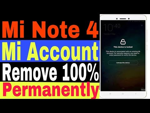 Mi Note 4 Mi Account Or Google Lock Frp Remove How To Bypass By Flashing Full Guide 100% Working