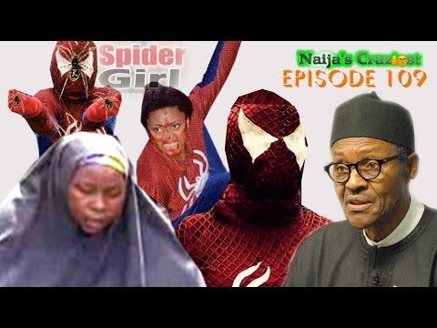 Buhari Hires Spider Girl to rescue Chibok Girls