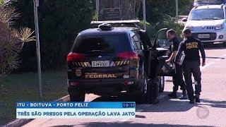 PF deflagra nova fase da operação Lava Jato e prende três na região de Sorocaba