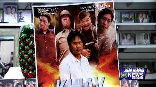 """Suab Hmong News:  Xab Thoj Latest Movie """"KHIAV"""""""
