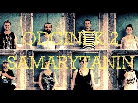 8 Twarzy [#2] samarytanin