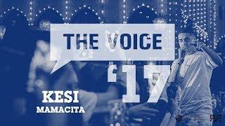 Download Lagu Kesi - Mamacita (live)   The Voice '17 Mp3