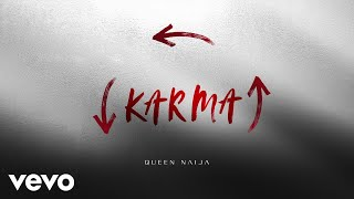 Video Queen Naija - Karma (Audio) MP3, 3GP, MP4, WEBM, AVI, FLV Agustus 2018