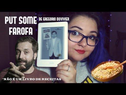 Resenha de Put Some Farofa, de Gregorio Duvivier