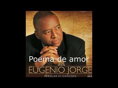Poemas de amor - Poema de amor (Tu és o sol ) -  Eugênio Jorge