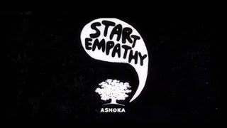 Start Empathy, an initiative of Ashoka, is a community of individuals and institutions dedicated to building a future in which every...