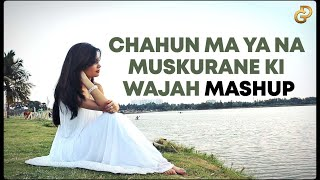 Chahun Main Ya Na   Muskurane Ki Wajah   Female Mashup Cover   Diya Ghosh ft. DJ Lolly