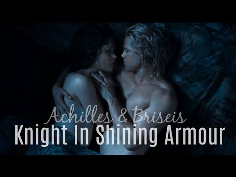 achilles & briseis | knight in shining armour