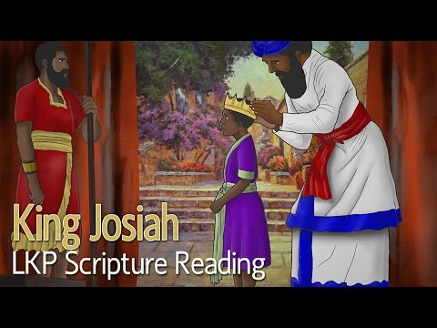 LKP Scripture Reading: King Josiah