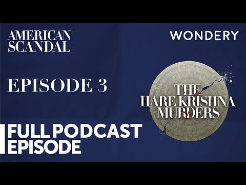 American Scandal | The Hare Krishna Murders: Episode 3