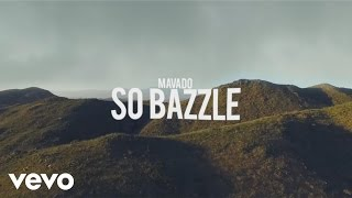 Mavado - So Bazzel