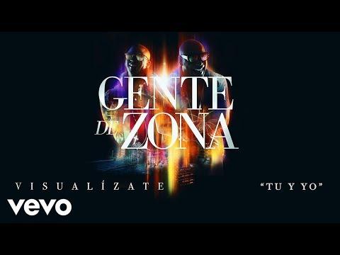 Tu y Yo - Gente de Zona  (Video)