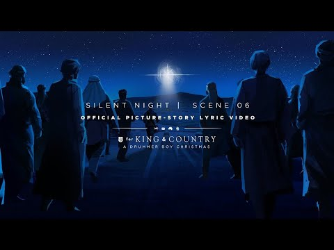 for KING & COUNTRY - Silent Night | Official Picture-Story Lyric Video | SCENE 06