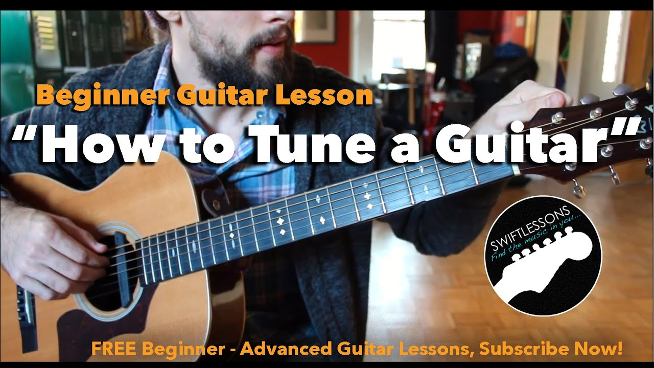 How to Tune a Guitar by Ear -Beginner Guitar Lesson – Three Easy Methods