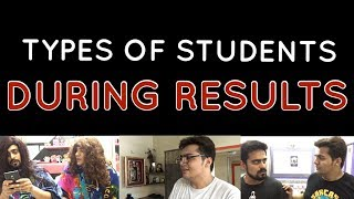 Video TYPES OF STUDENTS DURING RESULTS | Ashish Chanchlani MP3, 3GP, MP4, WEBM, AVI, FLV Juli 2018