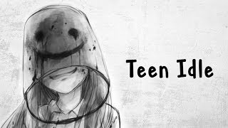 Nightcore - Teen Idle - (Lyrics)