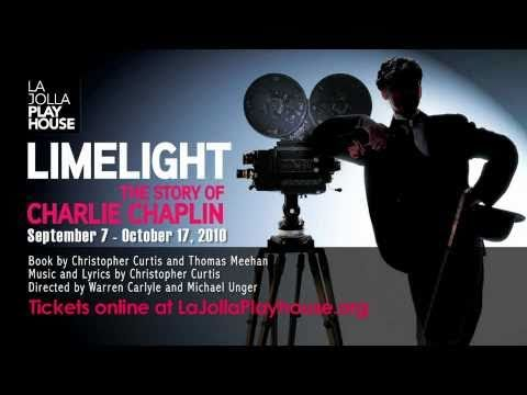 LIMELIGHT: THE STORY OF CHARLIE CHAPLIN at La Jolla Playhouse