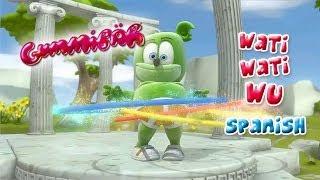 Wati Wati Wu SPANISH Español Gummibär OSITO GOMINOLA Gummy Bear Song