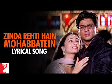 Video Lyrical: Zinda Rehti Hain Mohabbatein Song with Lyrics | Mohabbatein | Shah Rukh Khan | Anand Bakshi download in MP3, 3GP, MP4, WEBM, AVI, FLV January 2017