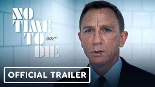 No Time To Die - Official Trailer (2020) Daniel Craig, Rami Malek, Lashana Lynch