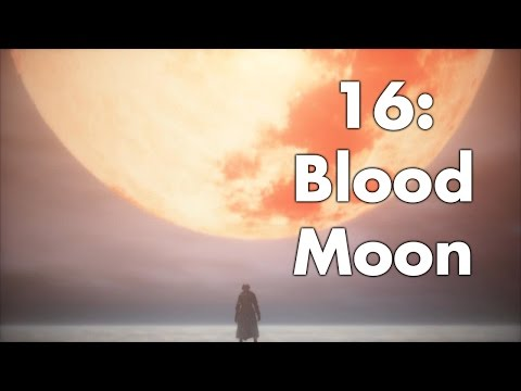 Bloodborne: Cutscenes & Bosses 16 - Blood Moon