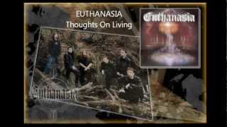 Video Euthanasia - Thoughts On Living