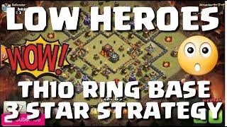 Video LOW HERO - TH10 RING BASE 3 STAR ATTACK STRATEGY | LOOKS EASY! MP3, 3GP, MP4, WEBM, AVI, FLV November 2017