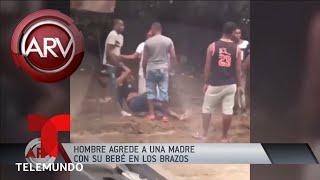 Sujeto golpeó a una mujer con bebé en brazos   Al Rojo Vivo