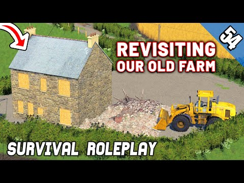 REVISTING OUR OLD FARM...IT'S BAD - Survival Roleplay S3 | Episode 54